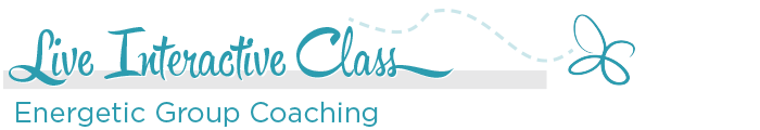 Live Interactive Class - Energetic Group Coaching
